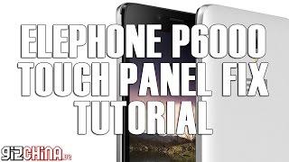 Elephone P6000 Touch Screen Fix Tutorial (gizchina.de)