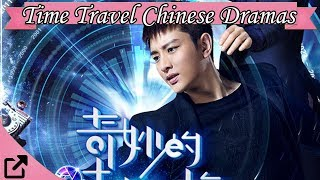 Top Time Travel Chinese Dramas 2018