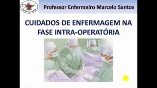 Enfermagem Cirúrgica - Intra operatório