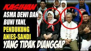 Asma Dewi dan Buni Yani, Pendukung Anies Sandi yang Tidak Dianggap