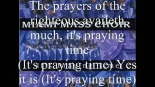 It's Praying Time by the Miami Mass Choir