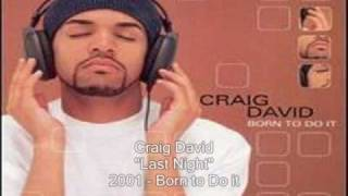 Craig David - Last Night