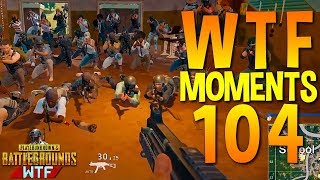 PUBG WTF Funny Moments Highlights Ep 104 (playerunknown's battlegrounds Plays)