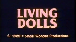 LIVING DOLLS (1980 Horror Short)