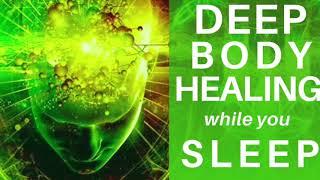HEAL While You SLEEP ★ Deep Body Healing Meditation