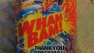 wham bam thankyou spaceman firework .    old video