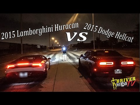 2015 Lamborghini Huracan Vs 2015 Dodge Hellcat F