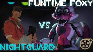 [SFM-FNAF] Funtime Foxy Vs NightGuard