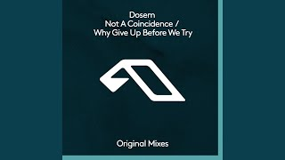 Why Give Up Before We Try (Extended Mix)