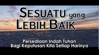 """""""Tuhan yang Mengadakan Perjanjian"""" - RENUNGAN Sesuatu yang Lebih Baik: HCBN INDONESIA"""