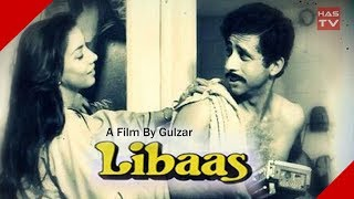 Gulzar's Unreleased 1988's Film 'LIBAAS' To Hit Theatres This Year 2017