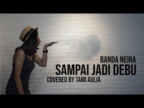 Xxx Mp4 Banda Neira Sampai Jadi Debu Cover By Tami Aulia Live Acoustic 3gp Sex