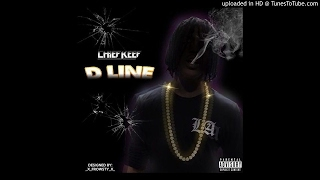 Chief Keef - D-Line