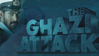 The Ghazi Attack trailer release!