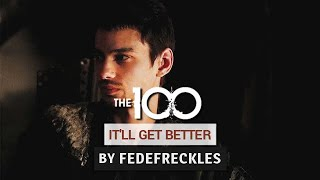 The 100 - It'll get better (Jasper Jordan)
