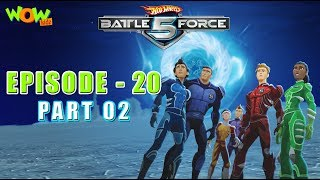 Hot Wheels Battle Force 5 - Artifact Attack - Episode 20-P2- in Hindi