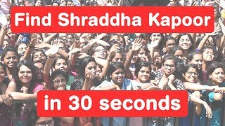 Find Shraddha Kapoor in 30 seconds - Baaghi Challenge