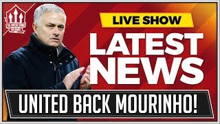 MOURINHO Backed by MANCHESTER UNITED! Man Utd News Now