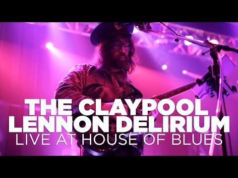 The Claypool Lennon Delirium — Live at House of Blues (Full Set) Video Clip
