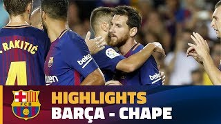 [HIGHLIGHTS] FC Barcelona - Chapecoense (5-0) Trofeu Gamper 2017/2018