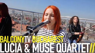 LUCIA & MUSE QUARTET - STRONG (BalconyTV)