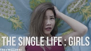 The Single Life: Girls
