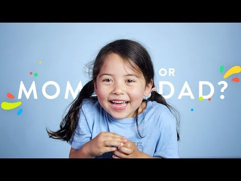 Who Do You Like Better Mom or Dad 100 Kids HiHo Kids