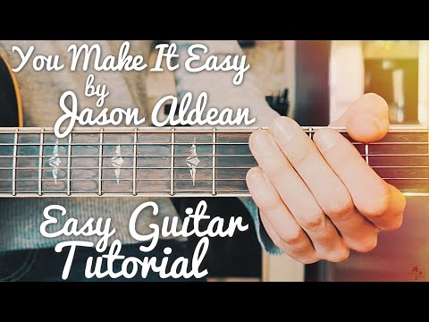 You Make It Easy Jason Aldean Guitar Lesson for Beginners  You Make It Easy Guitar  Lesson #417