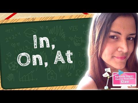 Aprende in On At en Inglés