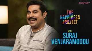 Suraj Venjaramoodu - The Happiness Project - Kappa TV