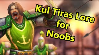 Kul Tiras Lore for Noobs - Possible New WoW Expansion or Patch? (With Nobbel87)