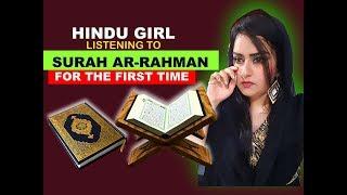 Hindu Girl Reacts To SURAH AR-RAHMAN (The Beneficent) | QURAN SHARIF | ISLAMIC HOLY BOOK | REACTION|