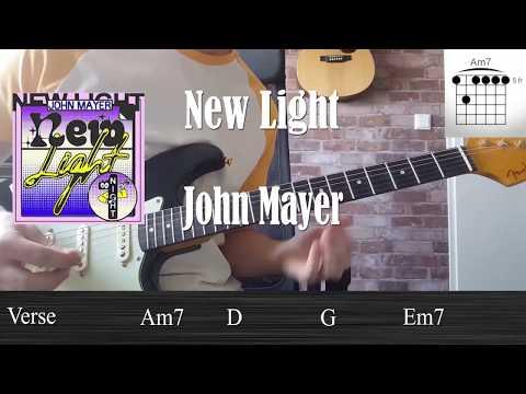 New Light Tutorial - John Mayer (Including solo)