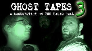 Ghost Tapes 3: A Documentary On The Paranormal