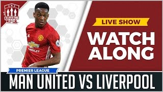Manchester United vs Liverpool LIVE STREAM WATCHALONG 2