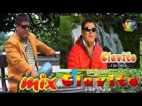 ♫♥☆ CLAVITO Y SU CHELA (ROBERT MUÑOZ) - MIX CLAVITO ☆♥♫