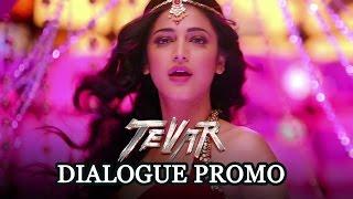 Tevar (Dialogue Promo)   Arjun Kapoor & Shruti Haasan