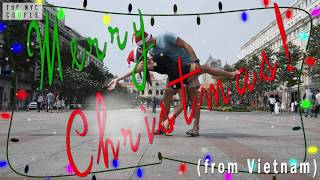 MERRY CHRISTMAS 2017 from SAIGON VIETNAM