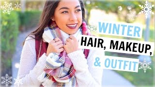 Winter: Hair, Makeup, & Outfit! | Winter 2015