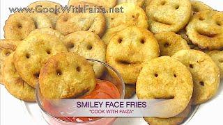 SMILEY FACE FRIES -سمائلی فیس فرایز - स्माइली चेहरे फ्राइज़  *COOK WITH FAIZA*
