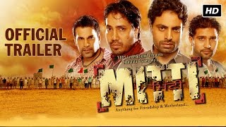 Mitti - Official Theatrical Trailer | Mika Singh, Lakhwinder Singh Kandola