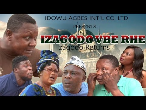 Izagodo Vbe Rhe [Part 1] - Latest Edo Comedy Movie