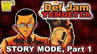 Def Jam Vendetta Playthrough! Story Mode, Pt. 1 | Wrestling With Wregret