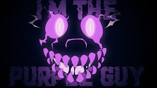 [SFM] I`m The Purple Guy by DAGames REMAKE