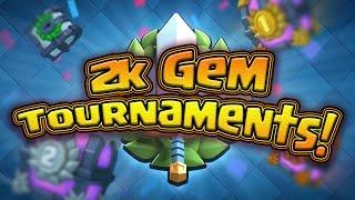 2k Gem Tournament! --- Notification Squad Gets First Access! --- CLASH ROYALE