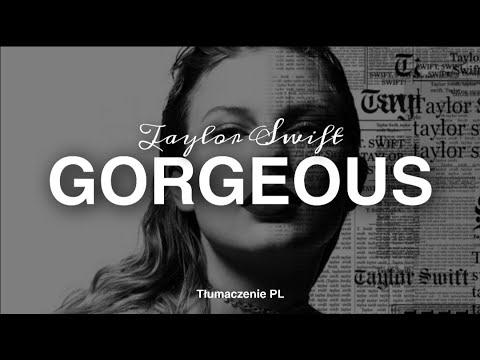 Taylor Swift Gorgeous Tłumaczenie PL