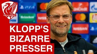 Jurgen Klopp's bizarre press conference ahead of Spartak Moscow vs. Liverpool