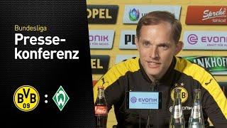 Thomas Tuchel: Es war eine wilde Fahrt!   BVB - Werder Bremen 4:3