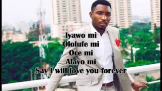 iyawo mi by timi dakolo lyrics Video[naijamusiclyrics com]