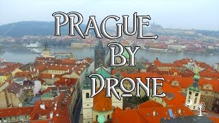 Prague By Drone 2016